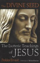 The Divine Seed – The Esoteric Teachings of Jesus