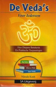 De Veda's voor iedereen – Hun Diepere Betekenis en Praktische Toepassingen