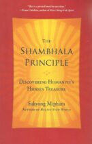 The Shambhala Principle – Discovering Humanity's Hidden Treasure