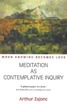 When knowing becomes love – Meditation as Contemplative Inquiry