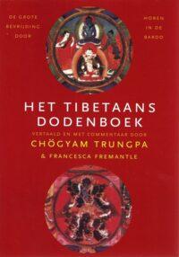 Het Tibetaans Dodenboek – De grote bevrijding door horen in de Bardo
