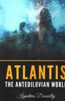 Atlantis – The Antediluvian World